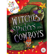 Witches, Spiders and Cowboys 4th Class Anthology (BOK)