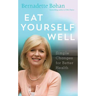 Eat Yourself Well (BOK)