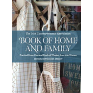 Irish Countrywomen's Association Book of Home and Family (BOK)