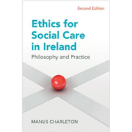 Ethics for Social Care in Ireland (BOK)