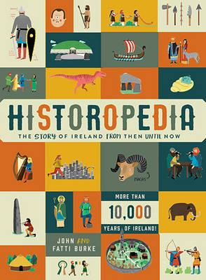 Historopedia - The Story of Ireland From Then Until Now (BOK)