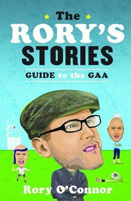 Rory's Stories Guide to the GAA (BOK)