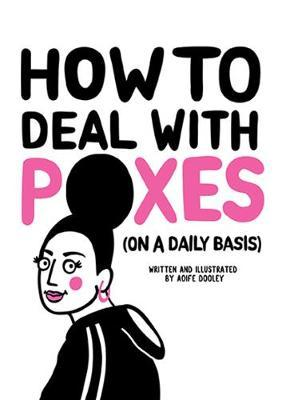 How to Deal with Poxes (on a Daily Basis) (BOK)