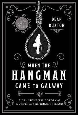 When the Hangman Came to Galway (BOK)