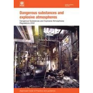 Dangerous Substances and Explosive Atmospheres: Dangerous Substances and Explosive Atmospheres Regul (BOK)