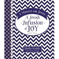 5 Minutes with Jesus: A Fresh Infusion of Joy (BOK)