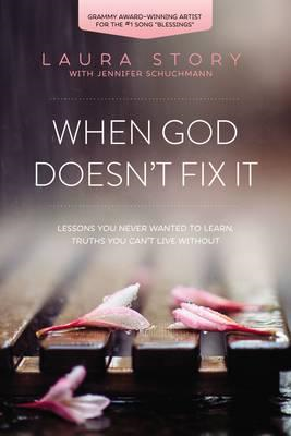 When God Doesn't Fix It (BOK)