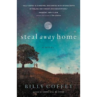 Steal Away Home (BOK)