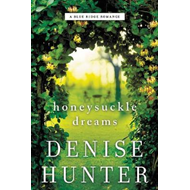 Honeysuckle Dreams (BOK)