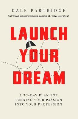 Launch Your Dream (BOK)