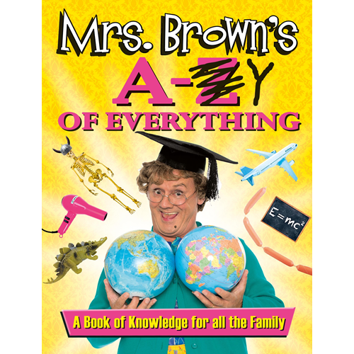 Mrs. Brown's A to Y of Everything (BOK)