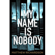 My Name Is Nobody (BOK)