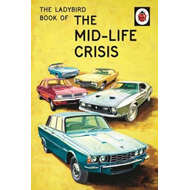 Ladybird Book of the Mid-Life Crisis (BOK)