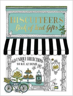 Biscuiteers Book of Iced Gifts (BOK)