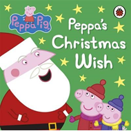 Peppa Pig: Peppa's Christmas Wish (BOK)