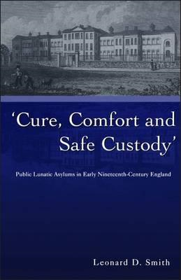 Cure, Comfort and Safe Custody (BOK)