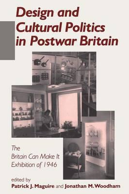Design and Cultural Politics in Postwar Britain (BOK)