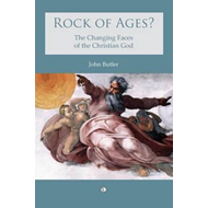 Rock of Ages?: The Changing Faces of the Christian God (BOK)