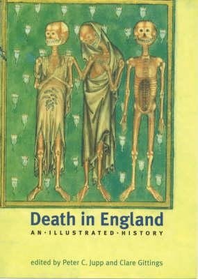 Death in England: An Illustrated History (BOK)