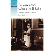 Railways and Culture in Britain (BOK)