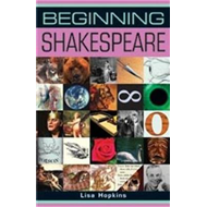 Beginning Shakespeare (BOK)