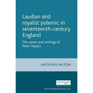 Laudian and Royalist Polemic in Seventeenth-century England (BOK)