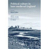 Political Culture in Later Medieval England (BOK)