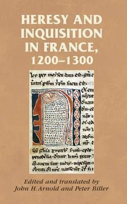 Heresy and Inquisition in France, 1200-1300 (BOK)