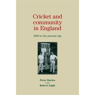 Cricket and Community in England (BOK)