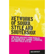 Networks of Sound, Style and Subversion (BOK)