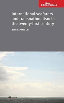International Seafarers and Transnationalism in the Twenty-first Century (BOK)