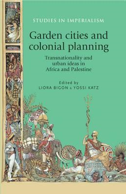 Garden cities and colonial planning (BOK)