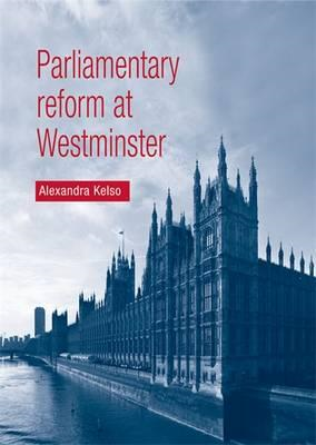 Parliamentary Reform at Westminster (BOK)