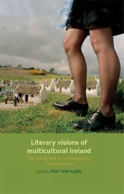 Literary Visions of Multicultural Ireland (BOK)