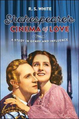 Shakespeare'S Cinema of Love (BOK)