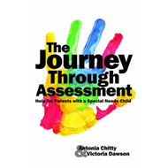 The Journey Through Assessment: Help for Parents with a Special Needs Child (BOK)