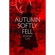 Autumn Softly Fell (BOK)
