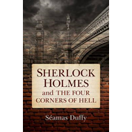 Sherlock Holmes and the Four Corners of Hell (BOK)