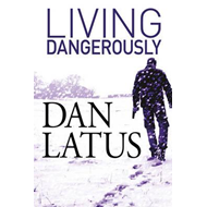 Living Dangerously (BOK)