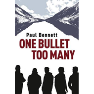 One Bullet Too Many (BOK)