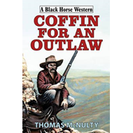 Coffin for an Outlaw (BOK)
