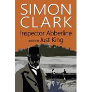 Inspector Abberline and the Just King (BOK)