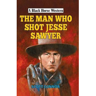 Man Who Shot Jesse Sawyer (BOK)