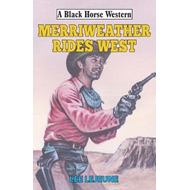 Merriweather Rides West (BOK)