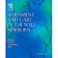 Assessment and Care of the Well Newborn (BOK)