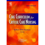Core Curriculum for Critical Care Nursing (BOK)