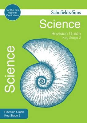 Key Stage 2 Science Revision Guide (BOK)