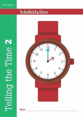Telling the Time Book 2 (KS1 Maths, Ages 6-7) (BOK)