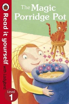 Magic Porridge Pot - Read it yourself with Ladybird (BOK)