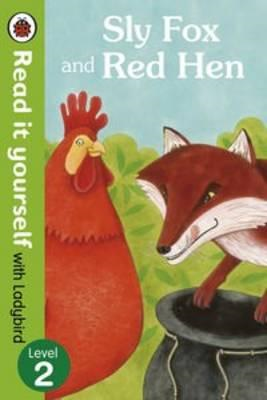 Sly Fox and Red Hen - Read it Yourself with Ladybird: Level 2 (BOK)